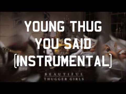 Young Thug - You Said (Instrumental)