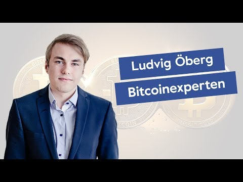 Bitcoinexperten Ludvig Öberg om Fenomenet Kryptovaluta