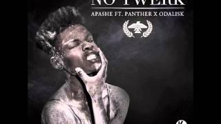 Video Apashe - No Twerk ft Panther x Odalisk download MP3, 3GP, MP4, WEBM, AVI, FLV Maret 2018