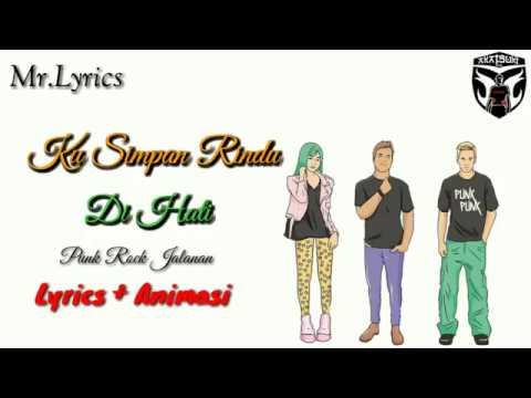 Ku Simpan Rindu Di Hati Lyrics Dan Animasi | Punk Rock Jalanan