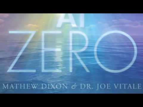 Dr. Joe Vitale and Mathew Dixon's New Healing Album At Zero. (Sodalite)