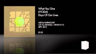 What You Give by Kyodai on Room With A View