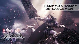 Bande-annonce de lancement de Dissidia Final Fantasy NT