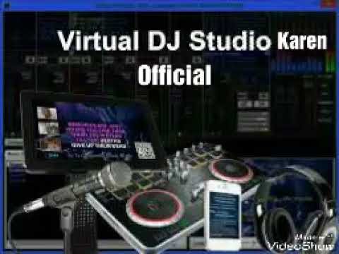 Virtual  DJ  Studio  Karen  Official