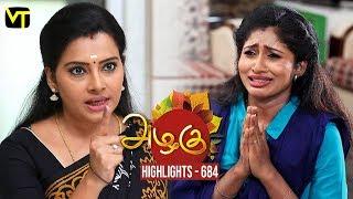 Azhagu - Tamil Serial | Highlights | அழகு | Episode 684 | Daily Recap | Sun TV Serials | Revathy