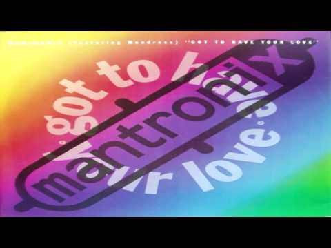 Mantronix - Got To Have Your Love (1989)