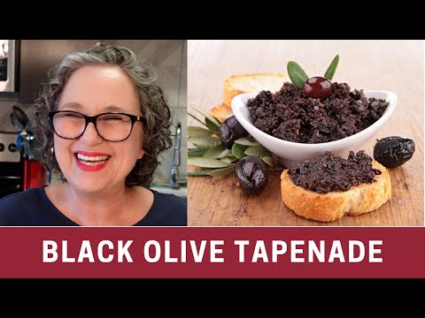 How to Make Black Olive Tapenade