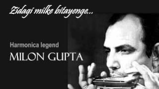 Zindagi milke bitayenge-Milon Gupta