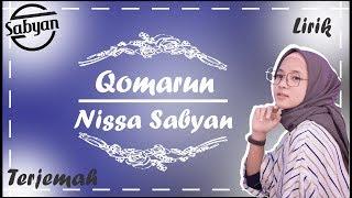 Qomarun versi Nissa Sabyan Lirik Arab + Latin + terjemah