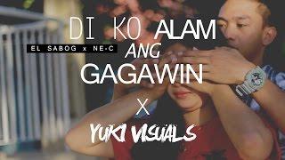 Di ko alam ang gagawin (MUSIC VIDEO) by El Sabog x Ne-C