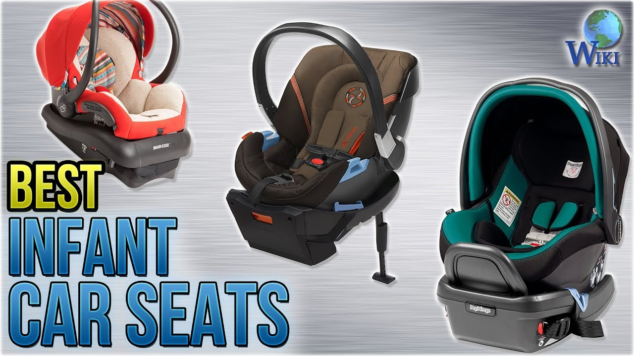 Maxi Cosi Car Seat Vs Peg Perego 10 Best Infant Car Seats 2018