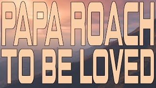 Papa Roach - To Be Loved (Instrumental Cover)