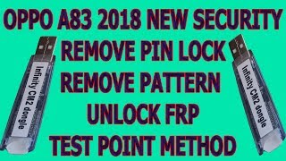 Oppo A83 2018 New Security Remove Pattern Lock | User Lock | Unlock Frp With Tp By Cm2