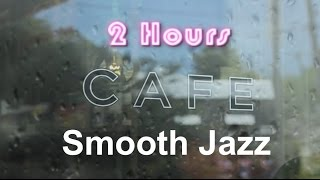 Cafe  & Cafe  Playlist:  Rainy Mood Cafe  Compilation Jazz   and