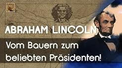 Abraham Lincoln: Vom Bauern zum beliebten Präsidenten! | Maxim Mankevich
