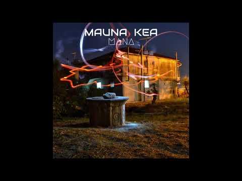 Mauna Kea - Mana - Don't Hesitate