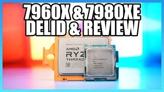 i9-7980XE & 7960X Review: Delidded Thermals, Power, & Performance