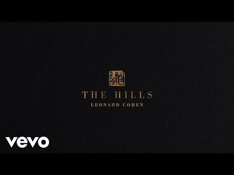 Leonard Cohen - The Hills (Official Audio)