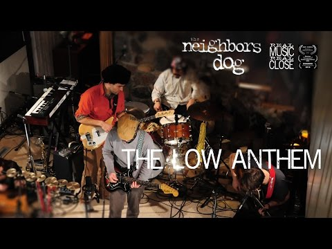 The Low Anthem - Ghost Woman Blues