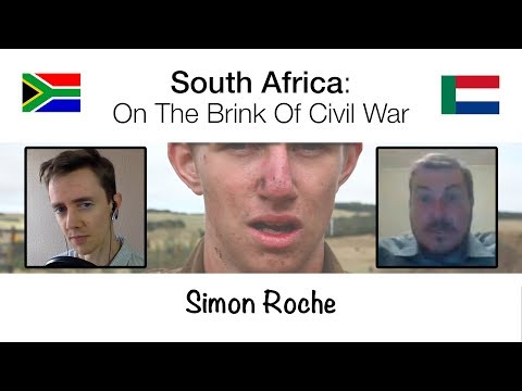 South Africa: On The Brink Of Civil War | Simon Roche
