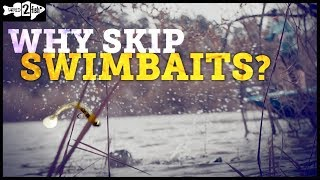 Why Skip Swimbaits for Bass in Bushes