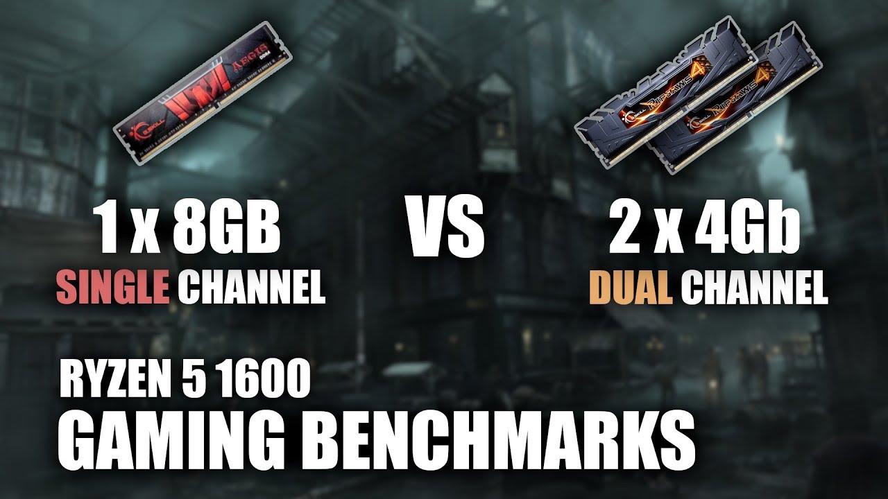 Single Channel vs Dual Channel | 1x8Gb vs 2x4Gb | 2133 vs 2400 vs 2666 vs  3200 Mhz | Ryzen 5 1600