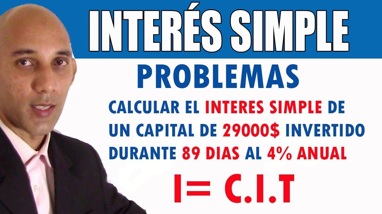 INTERÉS SIMPLE - Problemas calcular el interés