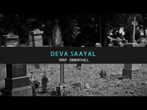 Deva Saayal aaga Maari | Rap Immanuel