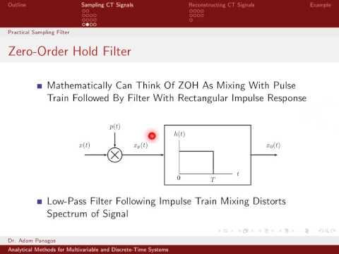Sampling Signals (7/13) - Zero Order Hold Sampling