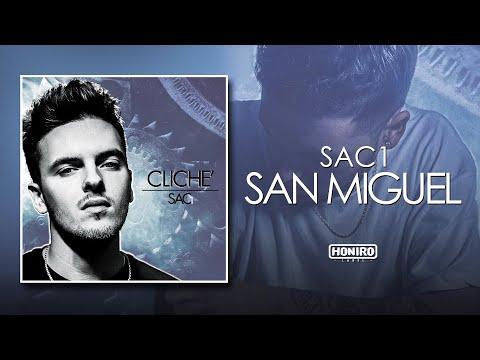 SAC1 - 01 - SAN MIGUEL (LYRIC VIDEO)