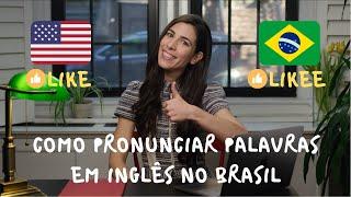 Baixar How to pronounce English words in Brazilian Portuguese