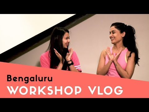 Bengaluru Workshop Vlog I Team Naach
