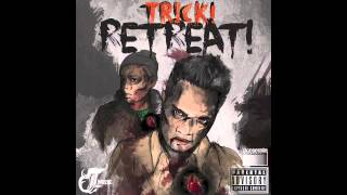 Trick! Retreat! - by Twizzie feat. Rubix
