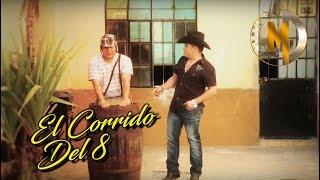 Mario el Cachorro Delgado - El corrido del 8 video oficial