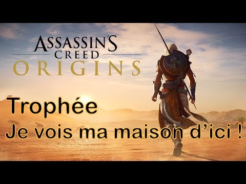 Assassin's Creed Origins | Trophée Je vois ma maison d'ici ! / I can see my house from here Trophy