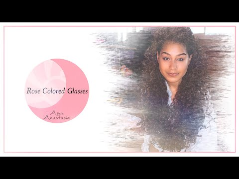 Rose Colored Glasses - Asia Anastasia (Lyric Video)