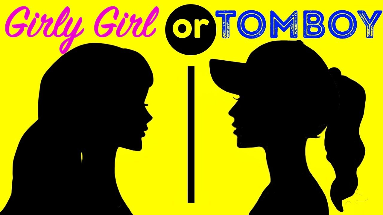 Girly or tomboy quizzes