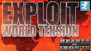 World Tension Exploit Tutorial - Hearts of Iron IV HOI4 Paradox Interactive