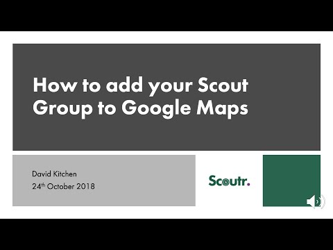 How To Add Your Scout Group To Google Maps