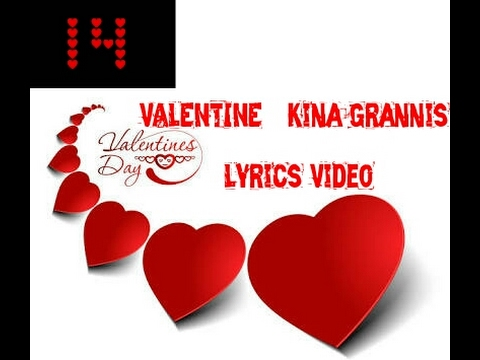 VALENTINE - Kina Grannis Lyrics Video * Happy Valentine's Day *