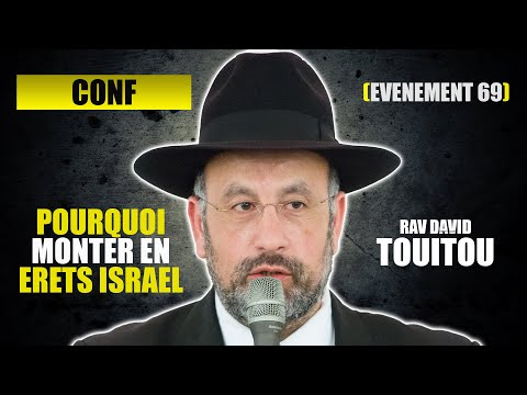 RAV  TOUITOU - POURQUOI MONTER EN ERETS ISRAEL