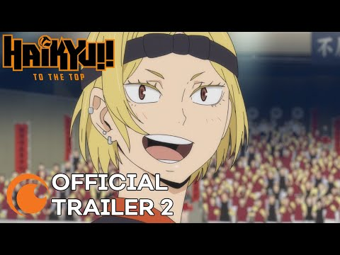 HAIKYU!! TO THE TOP | OFFICIAL TRAILER 2