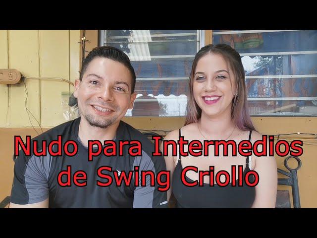 #14 Nudo Nivel Intermedio de Swing Criollo