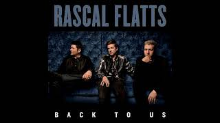 Rascal Flatts - Love What You've Done With The Place (Back To Us Deluxe Version Album) (2017)
