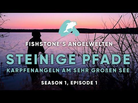 FISHSTONE's Angelwelten S1E1 - STEINIGE PFADE Karpfenangeln am sehr großen See