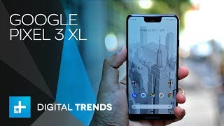 Google Pixel 3 XL - Hands On Review