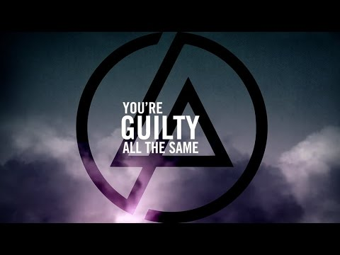 Guilty All The same Linkin Park
