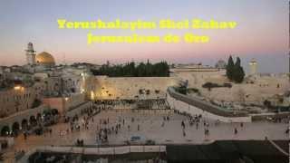 Yerushalayim ShelZahav-OfraHaza-Subtitulos por DavidBenYosef