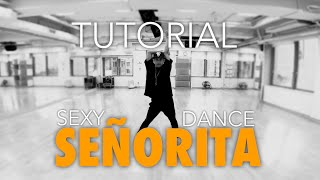 Señorita - Shawn Mendes and Camila Cabello / Sexy Dance / Bryan Taguilid Tutorial