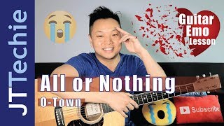 How to Play All or Nothing by O-Town on Acoustic Guitar | NO CAPO | Guitar Emo